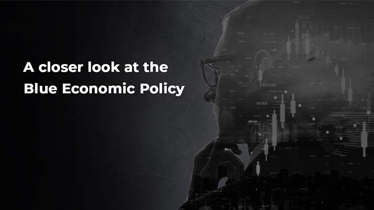 What is the Blue Economic Policy?- Smart Money