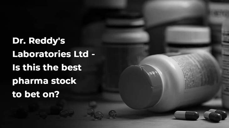Is Dr.Reddy Best Pharma Stock to Invest? - Smart Money