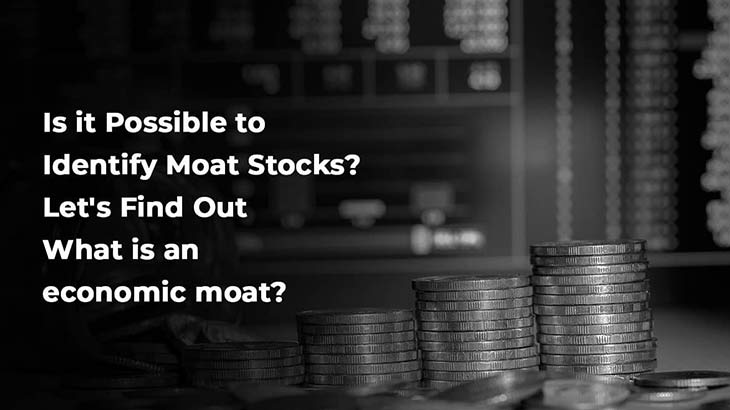 How to Identify Moat stocks? - Smart Money