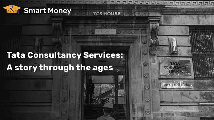 Success Story of Tata Consultancy Services - Smart Money