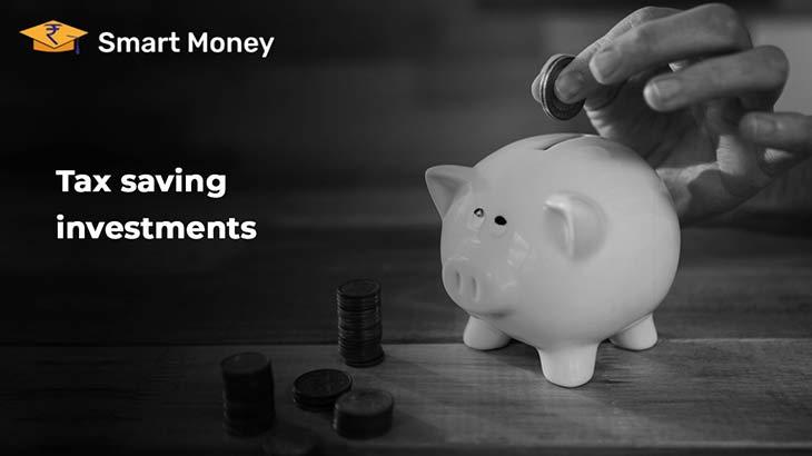 Tax Saving Investment Options - Smart Money