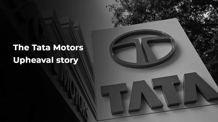 The Upheavel Story of Tata Motors - Smart Money